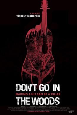 Постер фильма Не ходи по лесу (2010)
