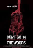 Не ходи по лесу (2010)