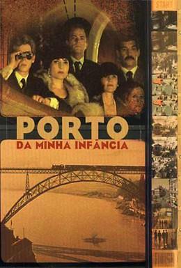 Постер фильма Порту моего детства (2001)