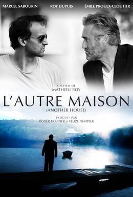 Постер фильма Другой дом (2013)