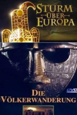 Постер фильма Буря над Европой. Кочующие племена (2002)