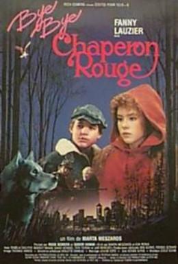 Постер фильма Прощай, Красная Шапочка (1989)