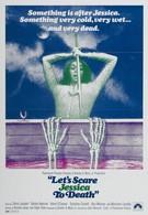 Напугать Джессику до смерти (1971)