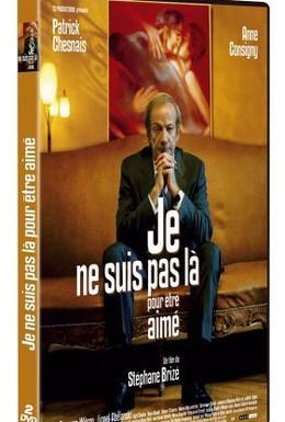 Постер фильма Я здесь не для того, чтобы меня любили (2005)