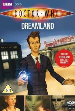 Постер фильма Доктор Кто: Страна снов (2009)