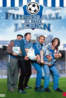 Постер фильма Футбол – это наша жизнь (2000)