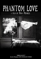 Фантомная любовь (2007)