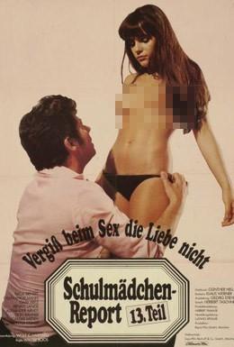 Постер фильма Новый доклад о школьницах 13: Не забывай при сексе о любви (1980)