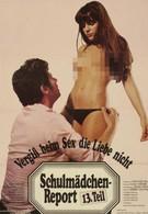 Новый доклад о школьницах 13: Не забывай при сексе о любви (1980)
