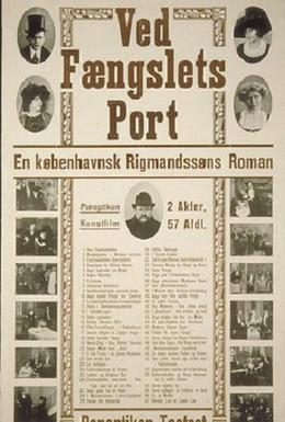 Постер фильма На пороге тюрьмы (1911)