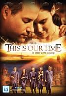 Это наше время (2013)