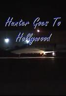 Хантер едет в Голливуд (2003)