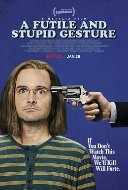 Постер фильма Глупый и бессмысленный жест (2018)