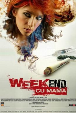 Постер фильма Уик-энд с мамой (2009)