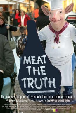 Постер фильма Правда о мясе (2007)