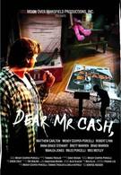 Дорогой мистер Кэш (2005)