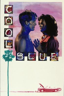 Постер фильма Холодная синева (1990)