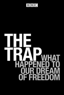 Постер фильма Западня: Что сталось с мечтой о свободе? (2007)