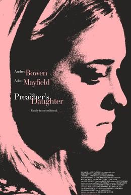 Постер фильма Дочь проповедника (2013)