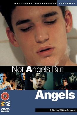 Постер фильма Не ангелы, но ангелы (1994)