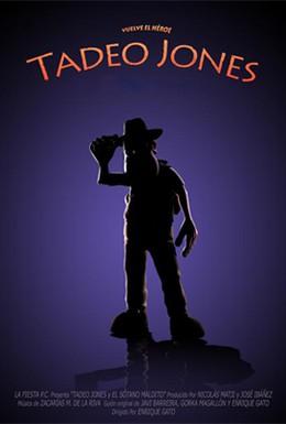 Постер фильма Тадео Джонс (2004)