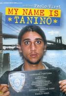 Меня зовут Танино (2002)