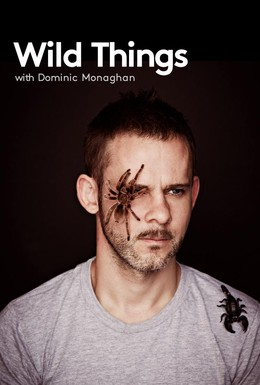 Постер фильма Доминик Монахэн и самые дикие существа (2013)