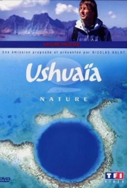 Постер фильма Ушуайя: От побережья до побережья (2009)