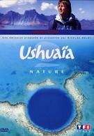 Ушуайя: От побережья до побережья (2009)