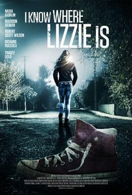 Постер фильма Я знаю, где Лиззи (2016)