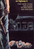 Дом ужасов на пятом шоссе (1985)