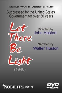 Постер фильма Да будет свет (1946)