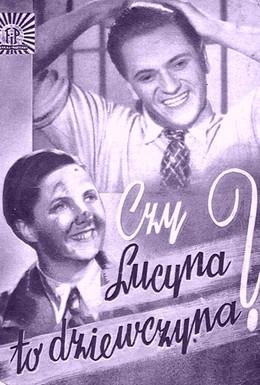 Постер фильма Люцина – это девушка? (1934)