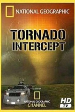 Постер фильма Перехват торнадо (2005)