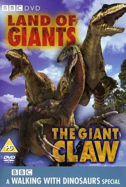 Постер фильма BBC: Прогулки с динозаврами. Гигантский коготь (2002)