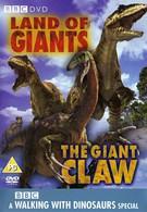 BBC: Прогулки с динозаврами. Гигантский коготь (2002)