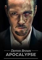 Апокалипсис Деррена Брауна (2012)