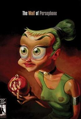 Постер фильма Похищение Персефоны (2006)