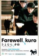 Прощай, Куро! (2003)