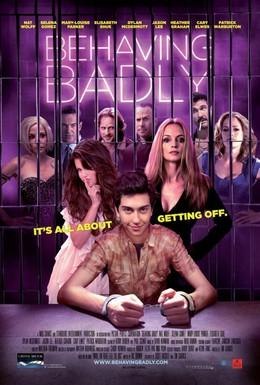 Постер фильма Плохое поведение (2014)