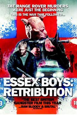 Постер фильма Эссекские парни: Возмездие (2013)