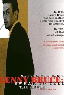 Постер фильма Ленни Брюс: Клянусь говорить только правду (1998)