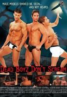 Мертвые парни не кричат (2006)