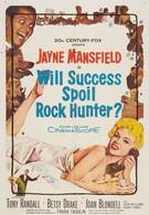 Испортит ли успех Рока Хантера? (1957)