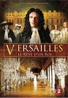 Версаль, мечта короля (2008)
