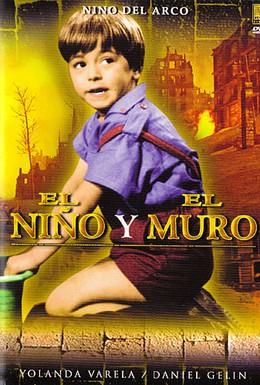 Постер фильма Мальчик и стены (1965)