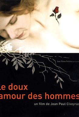 Постер фильма Нежная мужская любовь (2002)