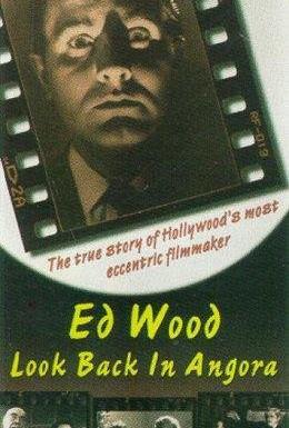 Постер фильма Эд Вуд: Оглянись в ангоре (1994)