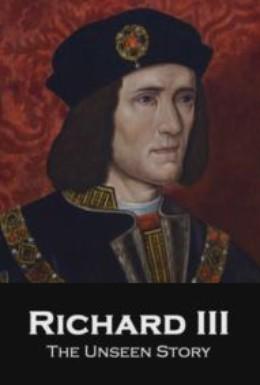 Постер фильма Ричард III: Неизвестные кадры (2013)