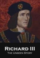 Ричард III: Неизвестные кадры (2013)